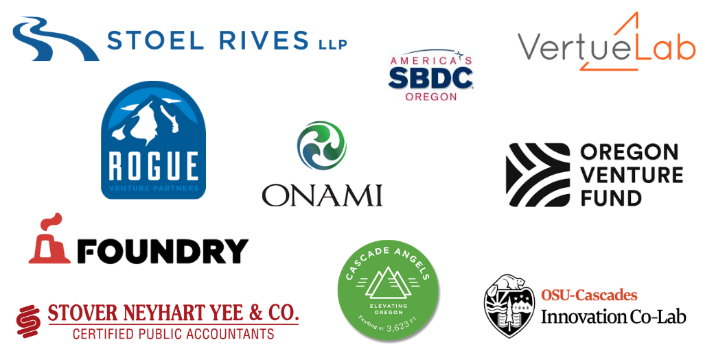 logos for Stoel Rives LLP, SBDC, VertueLab, Rogue Venture Partners, ONAMI, Oregon Venture Fund, Corvallis Foundry, Stover Neyhart & Yee, Cascade Angels, OSU Cascades Innovation Co-Lab